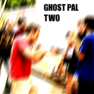 GHOST_PAL_TWO